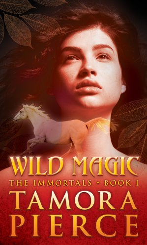 Wild Magic The Immortals Book 1: Pierce,Tamora