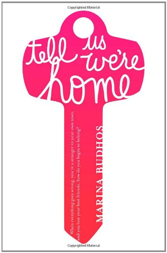 Tell Us We're Home: Budhos, Marina