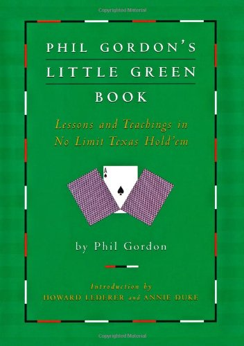 9781416903673: Phil Gordon's Little Green Book: Lessons and Teachings in No Limit Texas Hold'em
