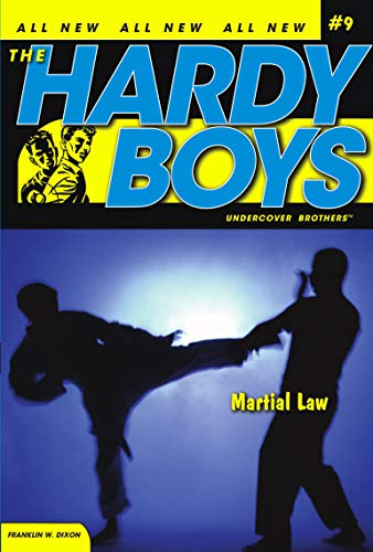Martial Law (Hardy Boys: All New Undercover: Franklin W. Dixon