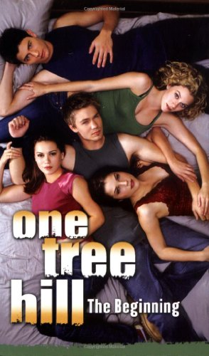9781416904045: One Tree Hill: The Beginning