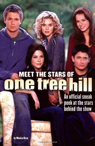 9781416904076: Meet the Stars of One Tree Hill