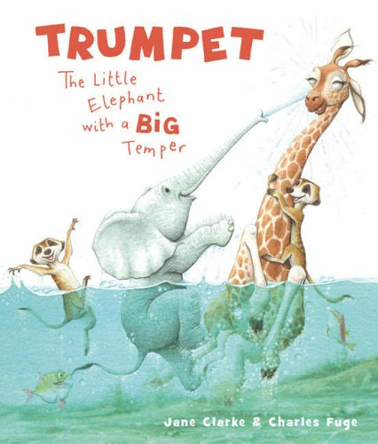 9781416904816: Trumpet: The Little Elephant with a Big Temper