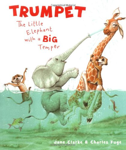 9781416904823: Trumpet: The Little Elephant with a Big Temper