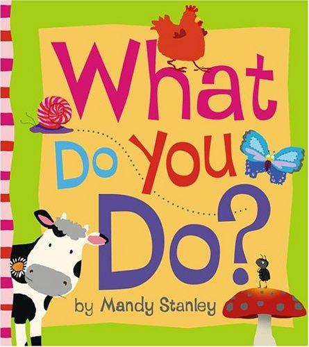 9781416904991: What Do You Do?
