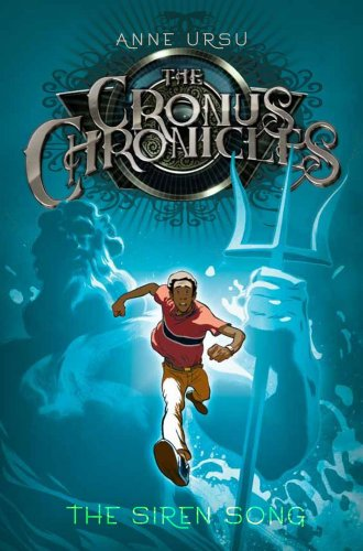 The Siren Song (The Cronus Chronicles): Ursu, Anne