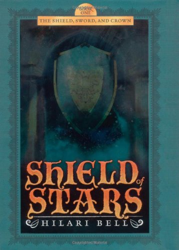 9781416905943: Shield of Stars (The Shield, Sword, and Crown)