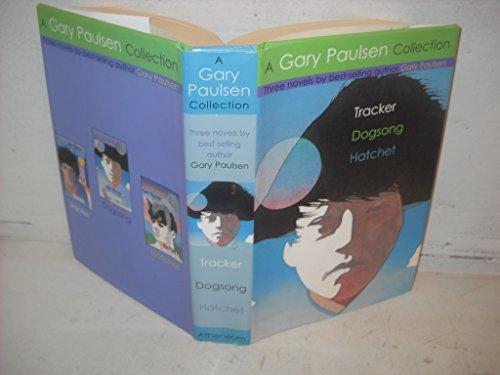 A Gary Paulsen Collection: Tracker ~ Dogsong: Gary Paulsen