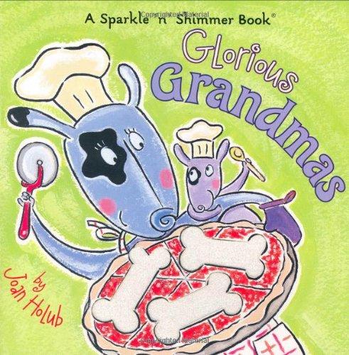 9781416906230: Glorious Grandmas (Sparkle 'n' Shimmer)