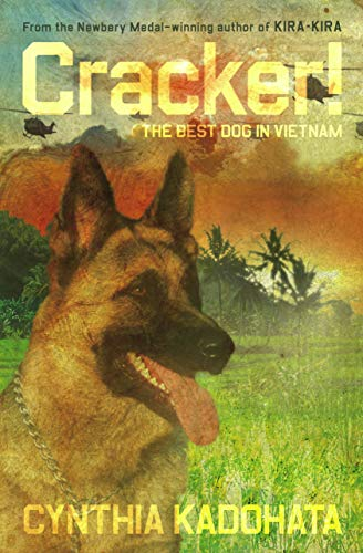 Cracker!: The Best Dog In Vietnam (Signed First Edition): Cynthia Kadohata