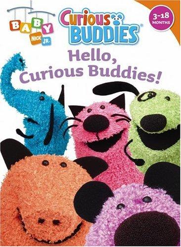 9781416906513: Hello, Curious Buddies! (Baby Nick Jr. Curious Buddies)