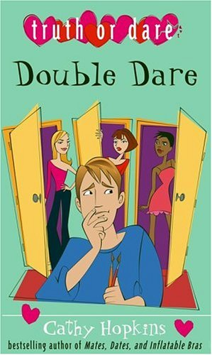 Double Dare (Truth or Dare): Cathy Hopkins