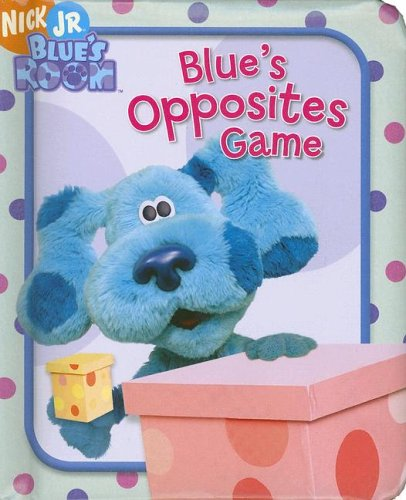 9781416906636: Blue's Opposites Game (Blue's Clues)