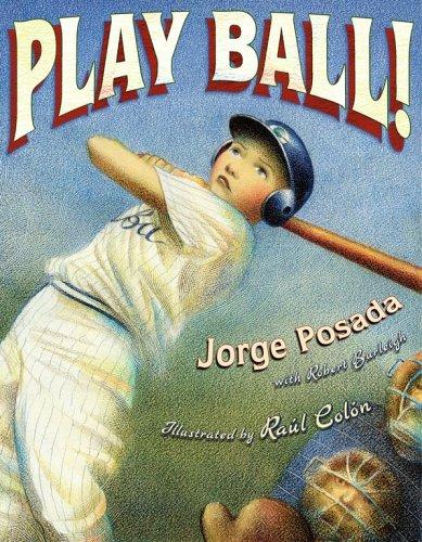 Play Ball!: Posada, Jorge; Colon,