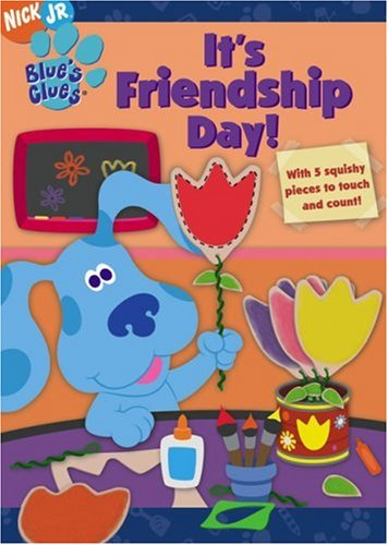 9781416906933: It's Friendship Day! (Blue's Clues)