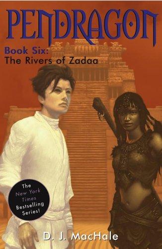 9781416907107: The Rivers of Zadaa (Pendragon)