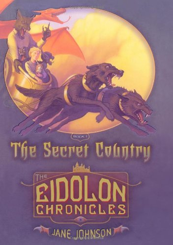 9781416907121: The Secret Country (Eidolon Chronicles)