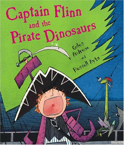 9781416907138: Captain Flinn and the Pirate Dinosaurs