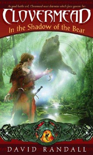 Clovermead: In the Shadow of the Bear: Randall, David