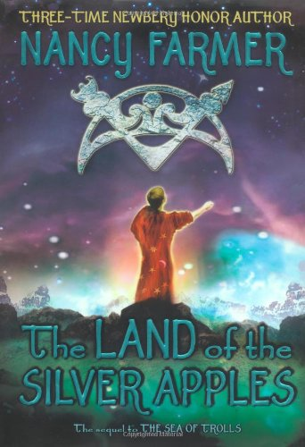 9781416907350: The Land of the Silver Apples (Sea of Trolls )