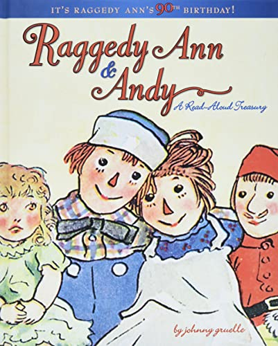 Raggedy Ann & Andy: A Read-Aloud Treasury: Johnny Gruelle