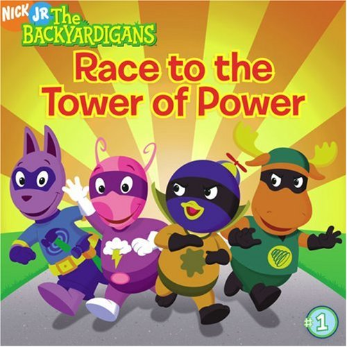 9781416907992: Race to the Tower of Power (Backyardigans)