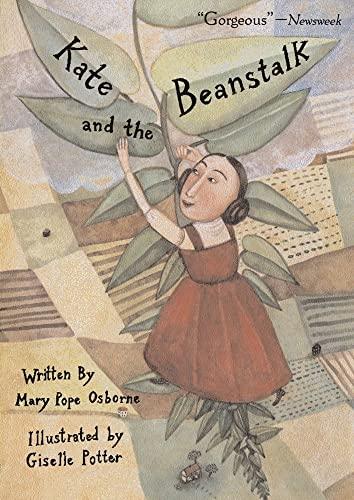 Kate and the Beanstalk (Anne Schwartz Books): Osborne, Mary Pope
