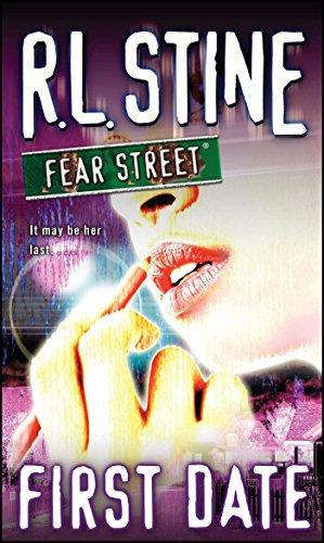 First Date (Fear Street, No. 16): R. L. Stine