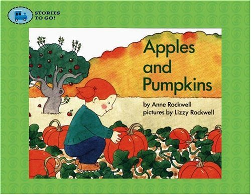 9781416908319: Apples and Pumpkins (Stories to Go!)
