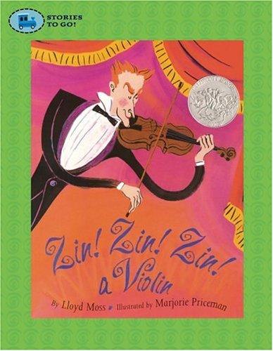 9781416908388: Zin! Zin! Zin! A Violin (Stories to Go!)