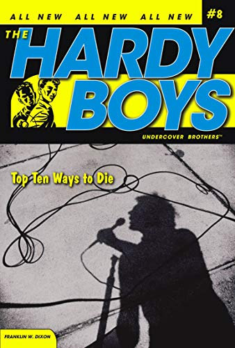 9781416908463: Top Ten Ways to Die (Hardy Boys: All New Undercover Brothers #8)