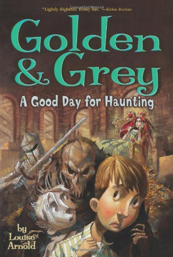 9781416908647: Golden & Grey: A Good Day for Haunting (Golden & Grey (Paperback))