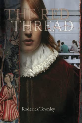9781416908951: The Red Thread: A Novel in Three Incarnations
