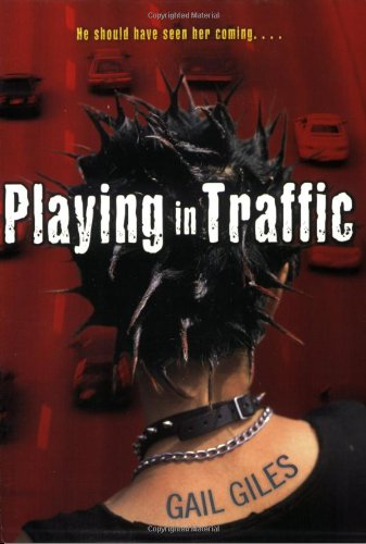 9781416909262: Playing in Traffic