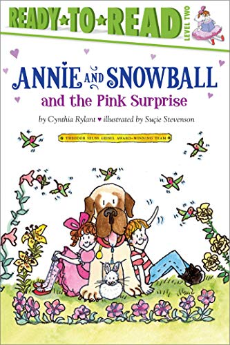 Annie and Snowball and the Pink Surprise (Ready-To-Read Annie & Snowball - Level 2 (Cloth)): ...