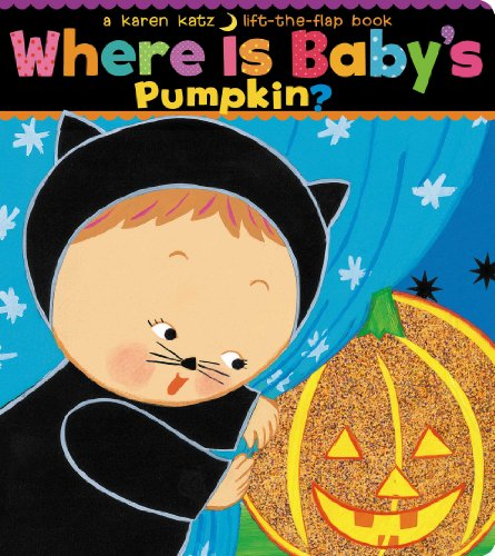 9781416909705: Where Is Baby's Pumpkin? (Karen Katz Lift-the-Flap Books)