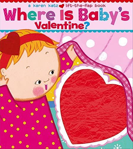 Where Is Baby's Valentine?: Katz, Karen