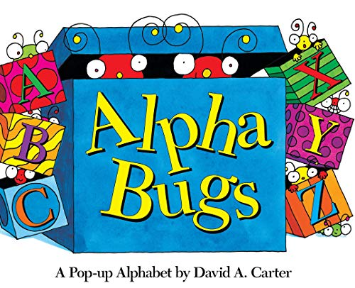 9781416909736: Alpha Bugs: A Pop-up Alphabet (David Carter's Bugs)