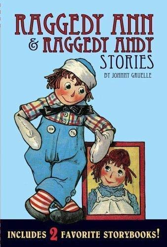 Raggedy Ann & Raggedy Andy Stories: gruelle, johnny