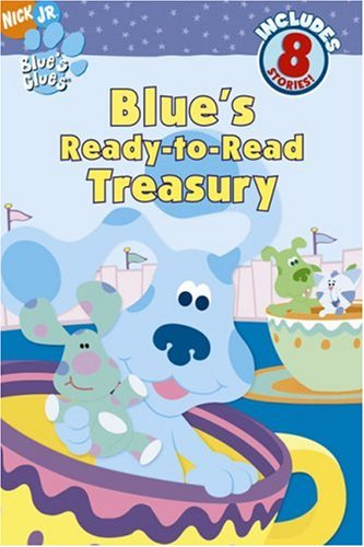 Nick Jr. Blue's Clues, Blue's Ready-to-Read Treasury --2000 publication.: Angela C. ...
