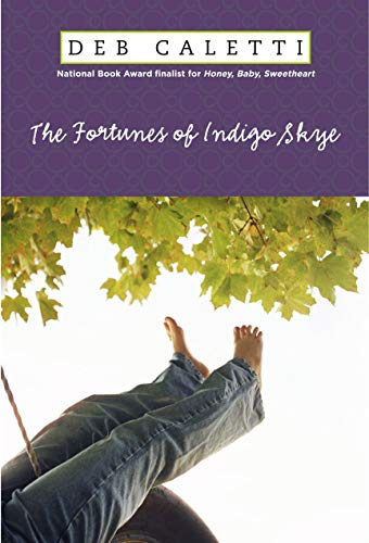 The Fortunes of Indigo Skye: Caletti, Deb