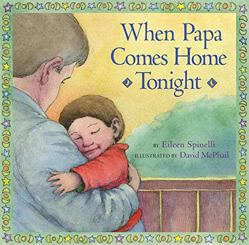 When Papa Comes Home Tonight (141691028X) by Spinelli, Eileen