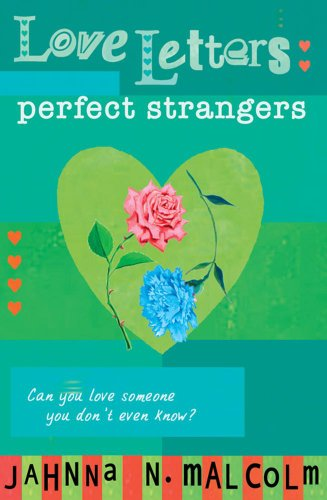 9781416910497: Perfect Strangers (Love Letters)