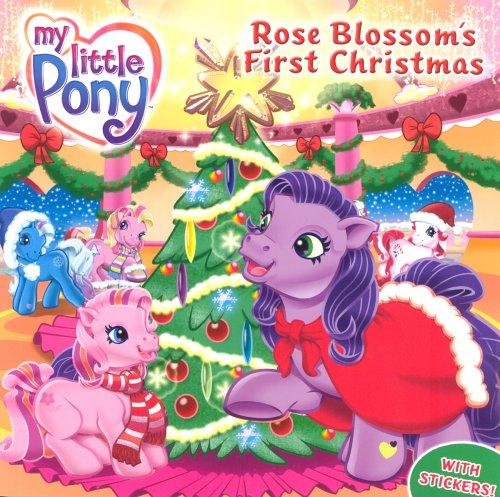 Rose Blossom's First Christmas (My Little Pony): Simon & Schuster Childrens Books