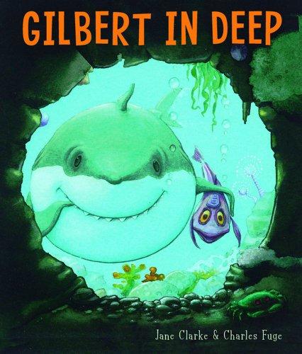 9781416911005: Gilbert in Deep