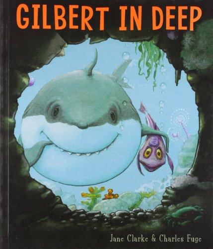 9781416911012: Gilbert in Deep
