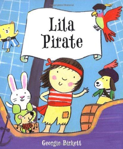9781416911029: Lila Pirate
