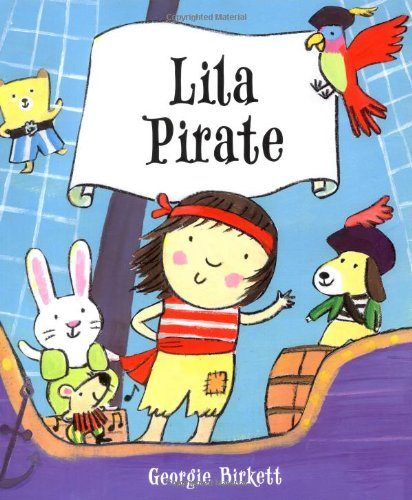 9781416911050: Lila Pirate