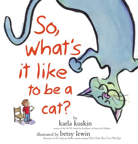 9781416911159: So, What's It Like to Be a Cat?