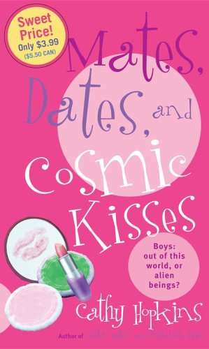 9781416911449: Mates, Dates, and Cosmic Kisses